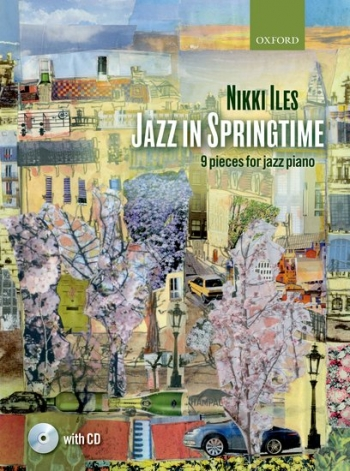 Jazz In Springtime: Book & Cd: Piano (Nikki Iles)