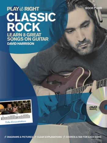 Play It Right Classic Rock: Learn 9 Great Songs On Guitar; Book & DVD