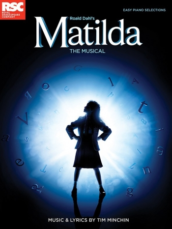 Matilda - The Musical: Roald Dahls Matilda  Easy Piano