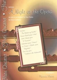 A Night At The Opera: Flute Quartet: Score & Parts
