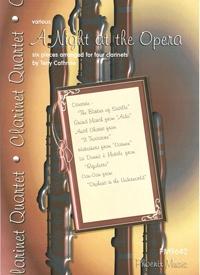 A Night At The Opera: Clarinet Quartet: Score & Parts