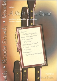 A Night At The Opera: Recorder Quartet: Score & Parts