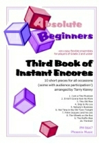 Absolute Beginners Third Book Of Instant Encores: Scores & Parts