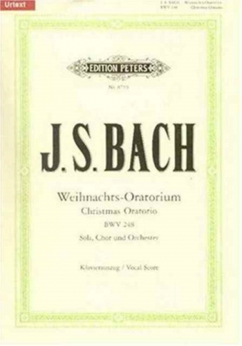 Christmas Oratorio: Bwv248: Vocal Score (Peters)
