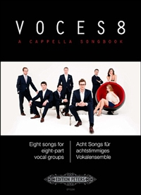 Voces 8 A Cappella Songbook: Eight Songs For Eight Part Groups