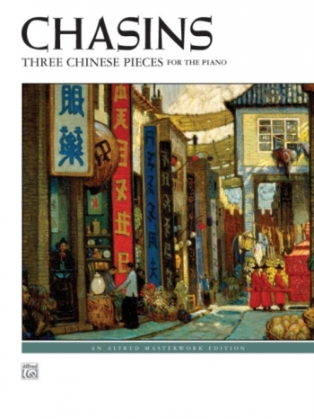 Three Chinese Pieces For The Piano (Alfred Masterworks)