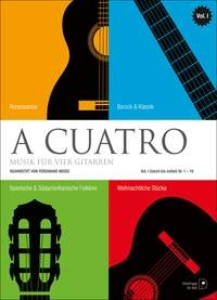 A Cuatro: Music For 4 Guitars: Vol 1: Easy To Medium