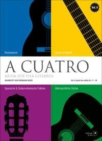 A Cuatro: Music For 4 Guitars: Vol 2: Easy To Medium