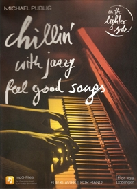 Chillin With Jazzy Feel Good Songs: Piano (On The Lighter Side)