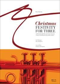 Christmas Festivity For Three: 3 Trumpets: Score & Parts