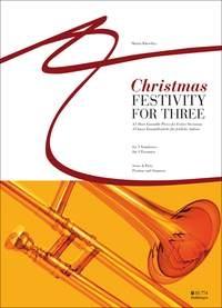 Christmas Festivity For Three: 3 Trombones: Score & Parts