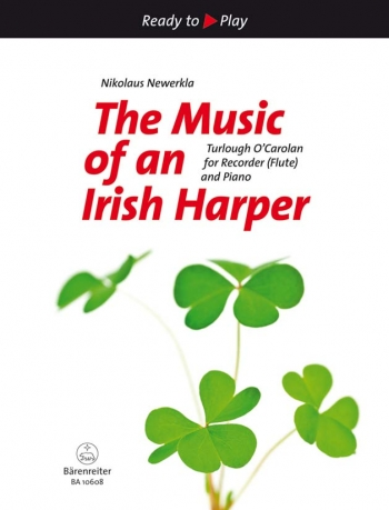 Ready To Play: The Music Of An Irish Harper For Recorder Or Flute & Piano