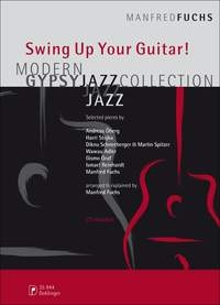 Swing Up Your Guitar: Modern Gypsy Jazz Collection: Guitar: Bk&cd