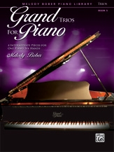 Grand Trios For Piano: Bk 5: 4 Intermediate Pieces For One Piano, Six Hands: (bober)