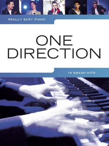 Really Easy Piano: One Direction: 18 Smash Hits