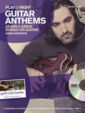 Play It Right Guitar Anthems: Learn 8 Great Songs On Guitar; Book & DVD