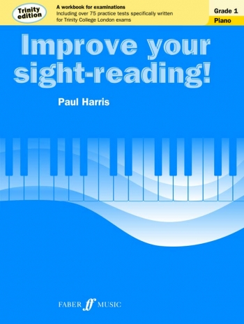 Improve Your Sight-Reading For Piano Trinity Edition Grade 1 (Paul Harris)