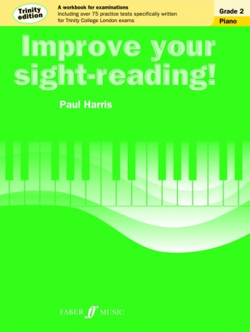 Improve Your Sight-Reading For Piano Trinity Edition Grade 2 (Paul Harris)