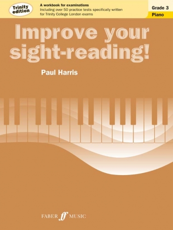 Improve Your Sight-Reading For Piano Trinity Edition Grade 3 (Paul Harris)
