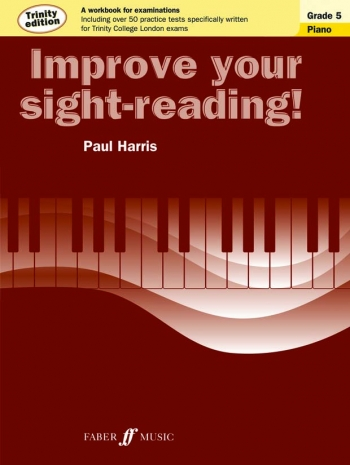Improve Your Sight-Reading For Piano Trinity Edition Grade 5 (Paul Harris)
