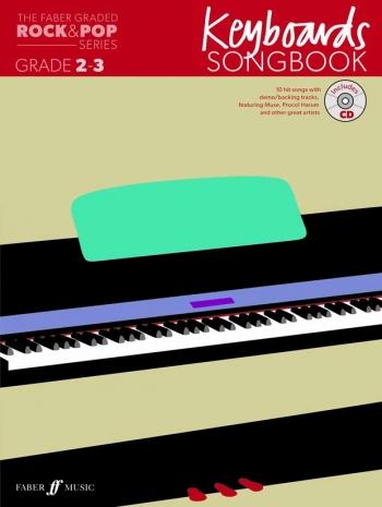 The Faber Graded Rock & Pop Series: Keyboard Grade 2-3: Bk&d Songbook