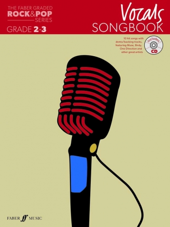 The Faber Graded Rock & Pop Series: Vocal Grade 2-3: Bk&d Songbook