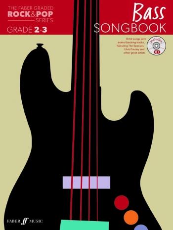 The Faber Graded Rock & Pop Series: Bass Guitar Grade 2-3: Bk&d Songbook