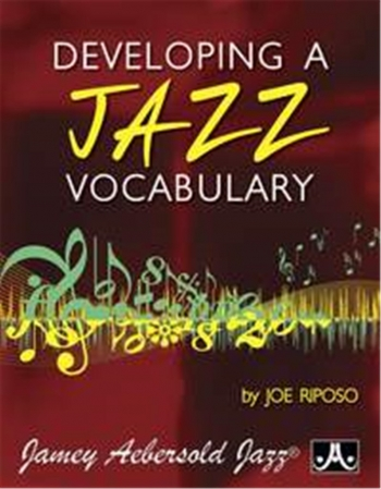 Aebersold Developing A Jazz Vocabulary