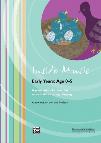 Inside Music: A Music Education Programme For Class Music Teaching Early Years (age 0 To 5