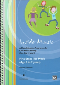 Inside Music: A Music Education Programme For Class Music Teaching Early Years (age 5 To 7 ) BK & CD