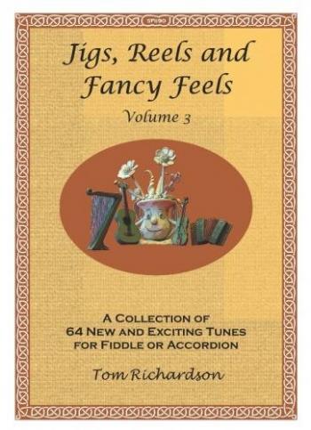 Jigs Reels And Fancy Feels: Vol 3: Accordion/Fiddle