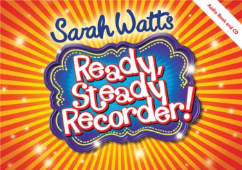 Ready Steady Recorder: Book & Cd  (Watts)