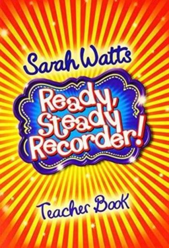 Ready Steady Recorder: Teacher Book