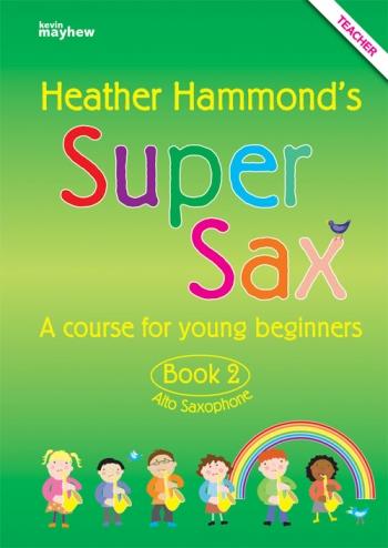 Super Sax Book 2: Teachers Book: Alto Sax(hammond)