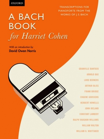 A Bach Book For Harriet Cohen: Piano (OUP)