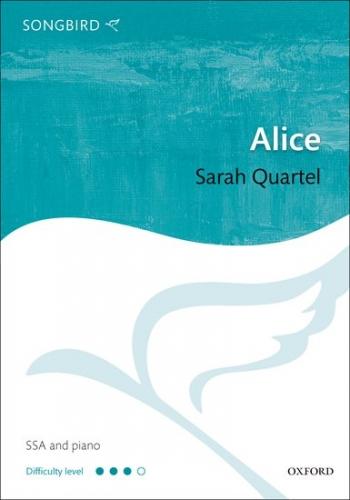 Alice: Vocal: SSA And Piano