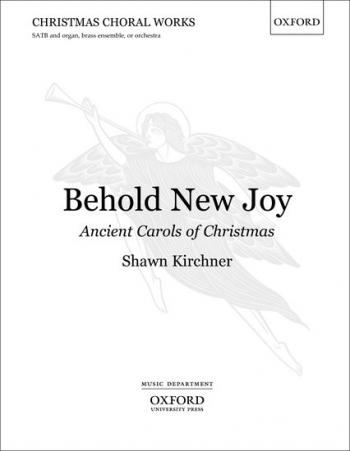 Behold New Joy: Vocal: SATB And Organ