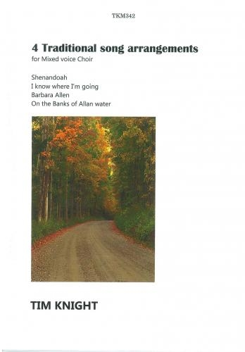 4 Traditional Song Arrangements: Vocal: SATB Choir