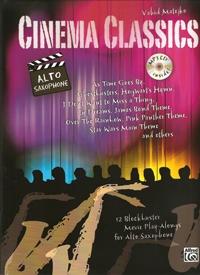 Cinema Classics: Alto Saxophone: Book & Cd