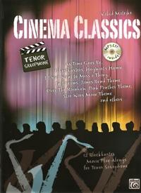 Cinema Classics: Tenor Saxophone: Book & Cd