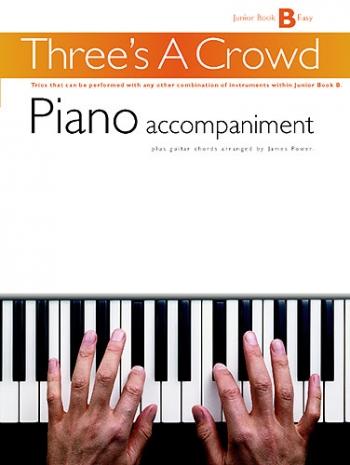 Threes A Crowd: Woodwind: Junior Book B: Piano Accompaniment