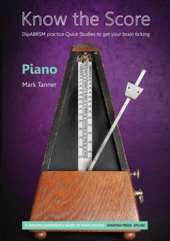 Know The Score: ABRSM Diploma Studies: Piano