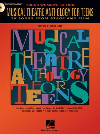 Musical Theatre Anthology For Teens: Young Womens Edition: Book & CD