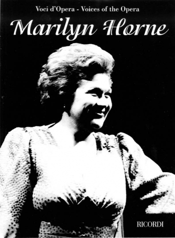 Voices Of The Opera: Marilyn Horne: Voice & Piano