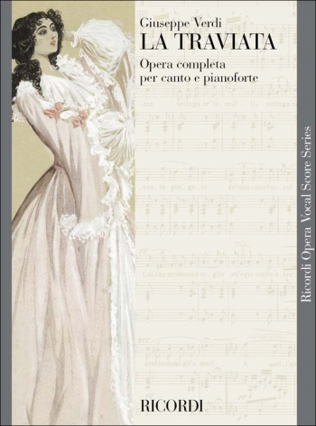 La Traviata (Italian Text): Opera Vocal Score (Ricordi)