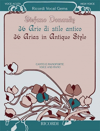 36 Arias In Antique Style For High Voice: Voice & Piano