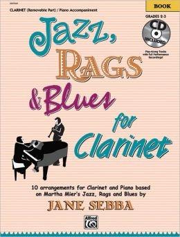 Jazz Rags & Blues Book 1 Clarinet Grade 2-3 Book & CD  (jane Sebba)