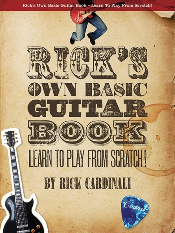 Rick Cardinali: Ricks Own Basic Guitar Book - Learn To Play From Scratch! Bk& 2CD
