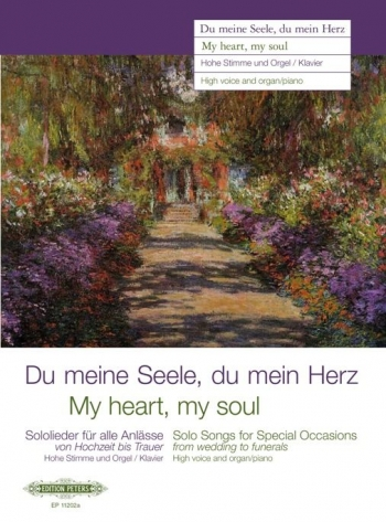 Du Meine Seele, Du Mein Herz: 50 Solo Songs For Special Occasions From Weddings To Funerals: High Vo