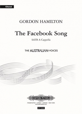 The Facebook Song - SATB A Cappella (Gordon Hamilton) (Peters)